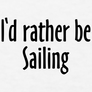 I'd rather be sailing Baseball Cap (Blue/White) - Men's T-Shirt