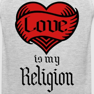 love is my religion T-Shirts - Men's Premium Tank
