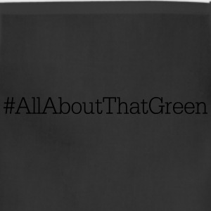 ALL ABOUT THAT GREEN | ST PATRICKS DAY T-Shirts - Adjustable Apron