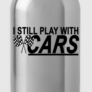 i_still_play_with_cars_tshirt - Water Bottle