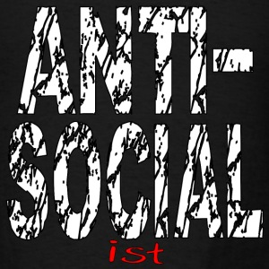 Anti-Social ist Anti-Socialist - Men's T-Shirt