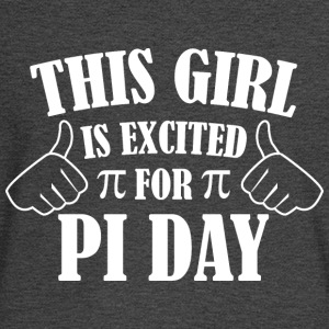This Girl Is Excited For Pi Day - Men's Long Sleeve T-Shirt
