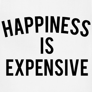 HAPPINESS IS EXPENSIVE Women's T-Shirts - Adjustable Apron