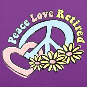 Peace Love Retired Women's T-Shirts - Tote Bag