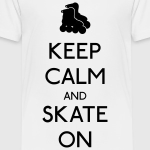 Keep Calm skate on Kids' Shirts - Toddler Premium T-Shirt