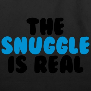 The Snuggle Is Real T-Shirts - Eco-Friendly Cotton Tote