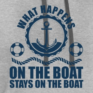 What happens on the boat... Stays on the boat  T-Shirts - Contrast Hoodie