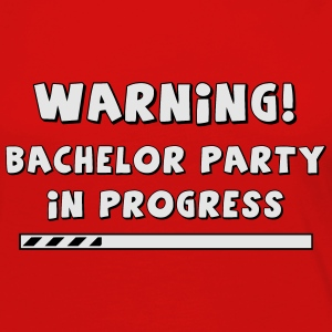 Warning! Bachelor party in progress! - Women's Premium Long Sleeve T-Shirt
