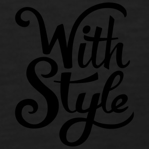 With Style! Cool & Trendy Typography Design  Polo Shirts - Men's Premium Tank