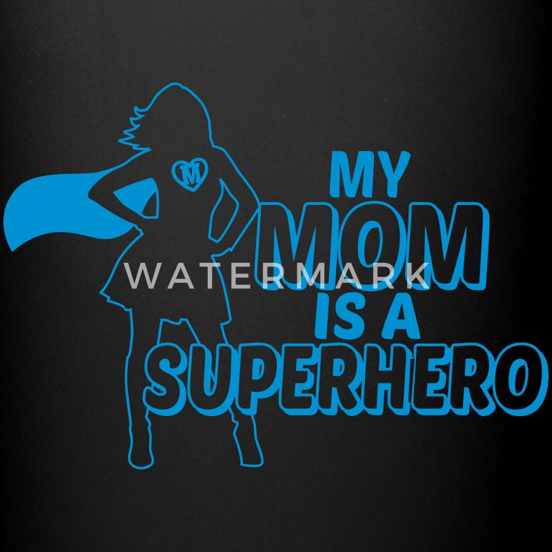 my mom is a superhero Mugs & Drinkware - Full Color Mug