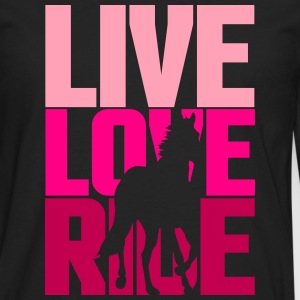 Live, Love, Ride  Women's T-Shirts - Men's Premium Long Sleeve T-Shirt
