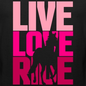 Live, Love, Ride  Women's T-Shirts - Men's Premium Tank
