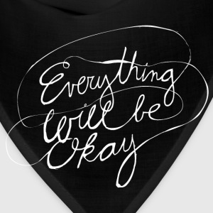 Everything Will Be Okay - Bandana