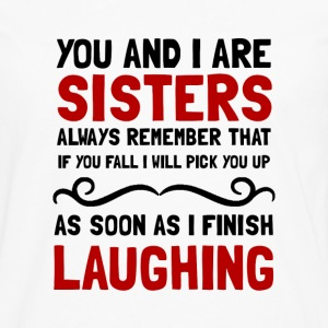 Sisters Laughing - Men's Premium Long Sleeve T-Shirt