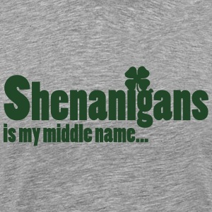 Shenanigans is my middle name... Tanks - Men's Premium T-Shirt