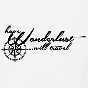 Have Wanderlust... will travel Accessories - Men's T-Shirt