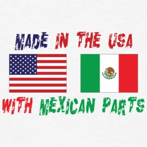 Made In The USA With Mexican Parts - Men's T-Shirt