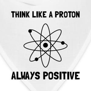 Proton Always Positive - Bandana