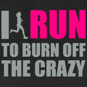 I Run to burn off crazy Women's T - Leggings