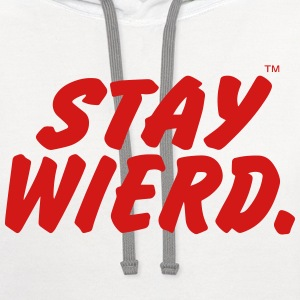 STAY WEIRD - Contrast Hoodie
