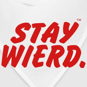 STAY WEIRD - Bandana