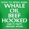 Whale Oil Beef Hooked T-Shirts - Men's T-Shirt