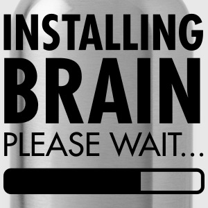 Installing Brain - Please Wait T-Shirts - Water Bottle