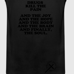 Drugs kill the soul Long Sleeve Shirts - Men's Premium Tank