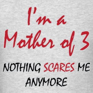 Mother of 3 - Men's T-Shirt