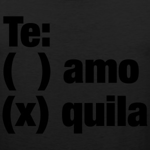 Te amo or Tequila T-Shirts - Men's Premium Tank