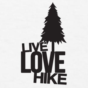 Live Love Hike | Hiking Accessories - Men's T-Shirt
