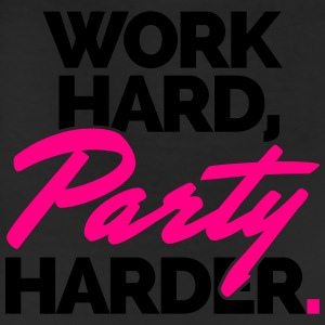 Work Hard, Party Harder  Women's T-Shirts - Leggings