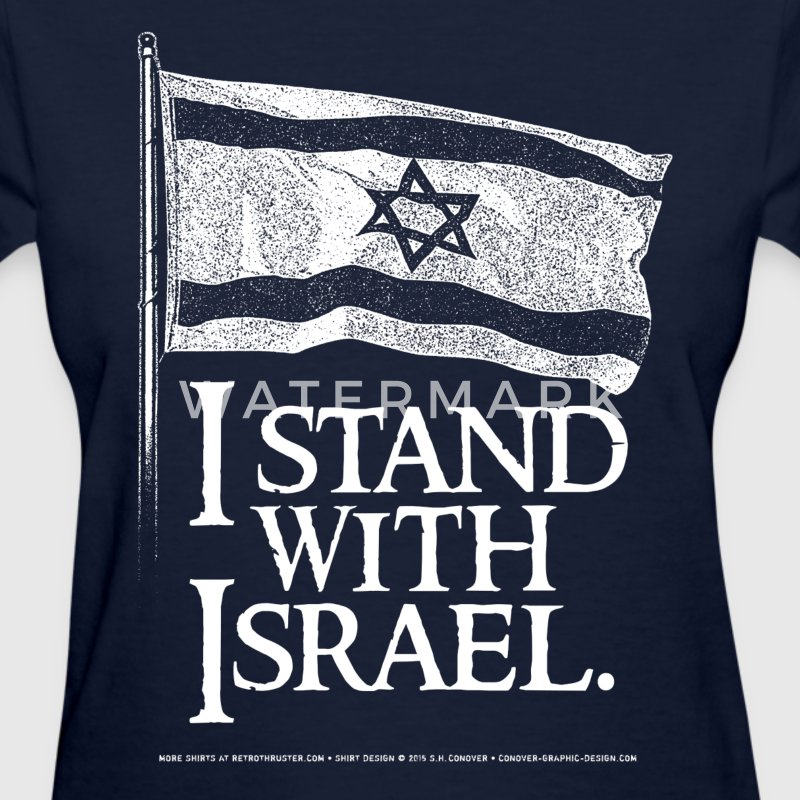 I Stand With Israel Women's T-Shirts - Women's T-Shirt