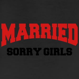 Married - Sorry girls! Long Sleeve Shirts - Leggings
