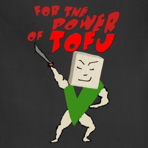 FOR THE POWER OF TOFU! - Adjustable Apron