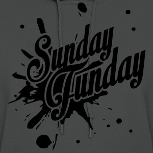 It's Sunday Funday! T-Shirts - Women's Hoodie
