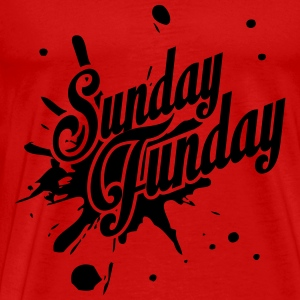 It's Sunday Funday! Tanks - Men's Premium T-Shirt