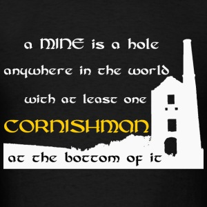 A mine is a hole / Cornishman Long Sleeve Shirts - Men's T-Shirt