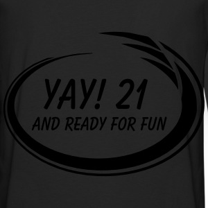Yay! 21 Fun Zip Hoodies & Jackets - Men's Premium Long Sleeve T-Shirt