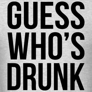 Guess Who's Drunk  Molletons - T-shirt pour hommes