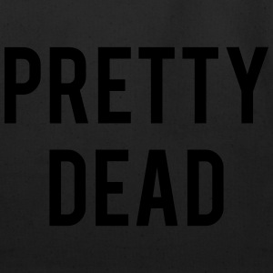 PRETTY DEAD T-Shirts - Eco-Friendly Cotton Tote