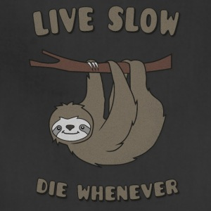 Funny & Cute Sloth Live Slow Die Whenever Slogan Baby & Toddler Shirts - Adjustable Apron