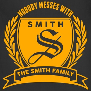 Nobody Messes With The Smith Family T-Shirts - Adjustable Apron