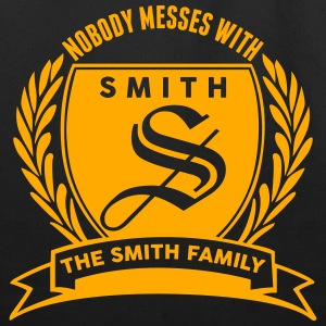 Nobody Messes With The Smith Family T-Shirts - Eco-Friendly Cotton Tote