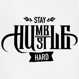 Stay Humble - Hustle Hard T-Shirts - Adjustable Apron