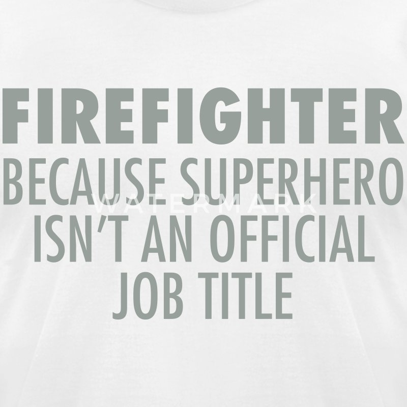 Firefighter - Superhero T-Shirts - Men's T-Shirt by American Apparel