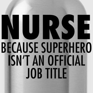 Nurse - Superhero Women's T-Shirts - Water Bottle