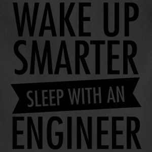 Wake Up Smarter - Sleep With An Engineer Women's T-Shirts - Adjustable Apron