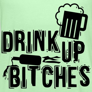 drink up bitches T-Shirts - Women's Flowy Tank Top by Bella