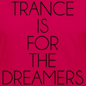 Trance For The Dreamers  T-Shirts - Women's Premium Long Sleeve T-Shirt
